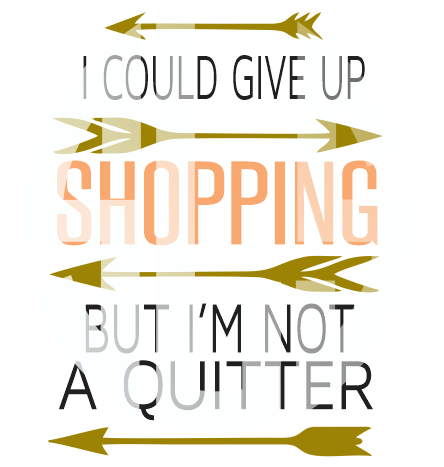 I could give up shopping but im not a quitter SVG DXF PDF JPG JPEG VECTOR Graphic Design Digital Cutting File Instant Download Cameo Silhouette Cricut