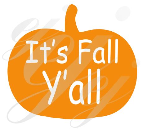 It's Fall Y'all Pumpkin SVG EPS DXF PNG VECTOR Graphic Design Digital Cutting File Instant Download Cameo Silhouette Cricut