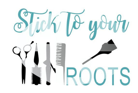 Stick to your Roots SVG DXF PDF JPG JPEG VECTOR Graphic Design Digital Cutting File Instant Download Cameo Silhouette Cricut