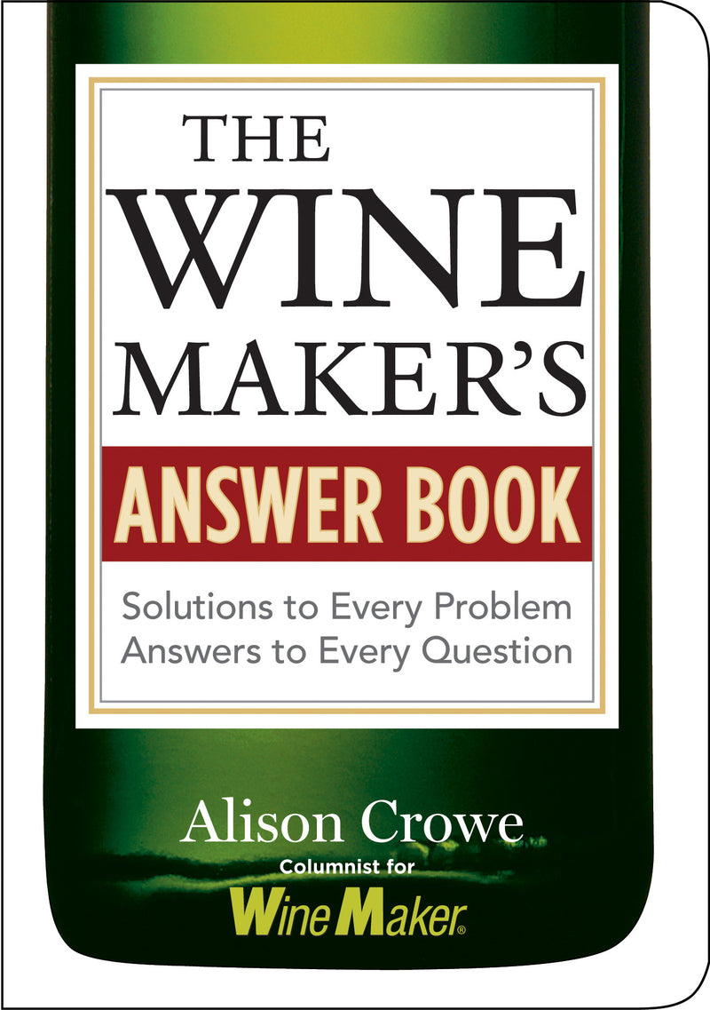 The Winemaker's Answer Book (Alison Crowe)