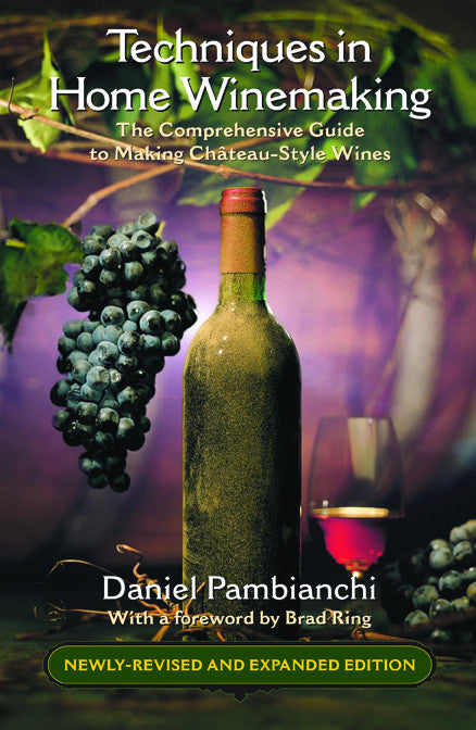 Techniques in Home Winemaking (Pambianchi)