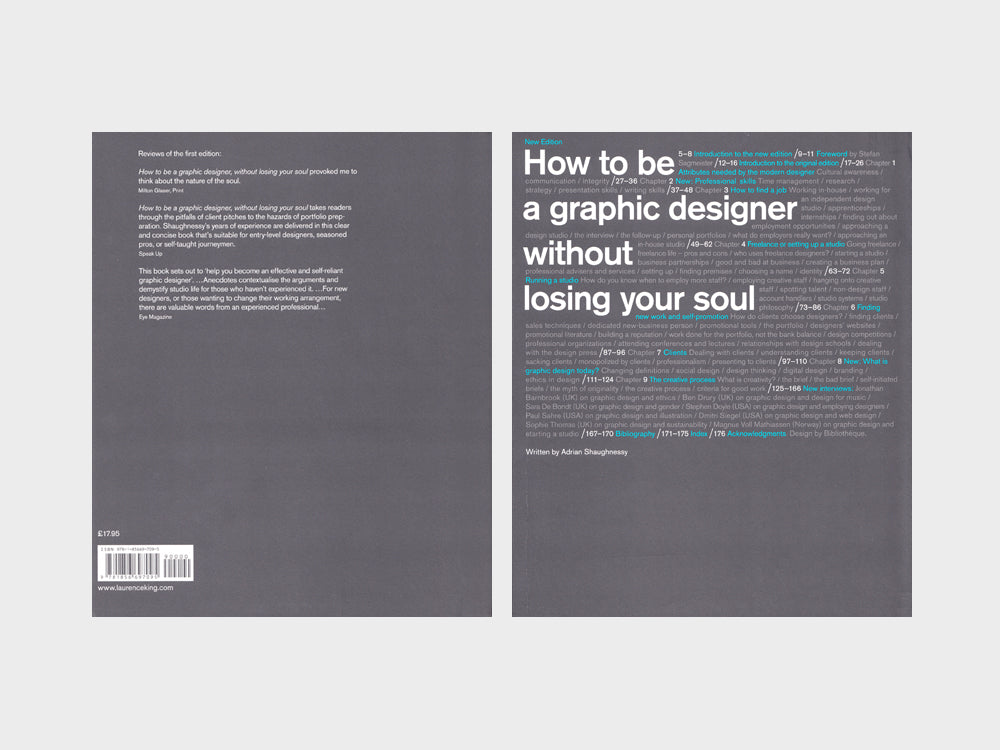 How To Be A Graphic Designer Without Losing Your Soul Laurence King Adrian Shaughnessy