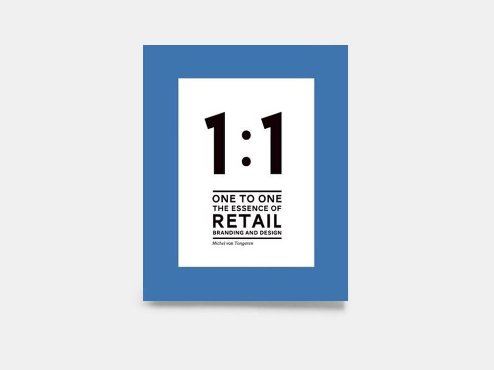 1:1 The Essence of Retail Branding BIS Publishers