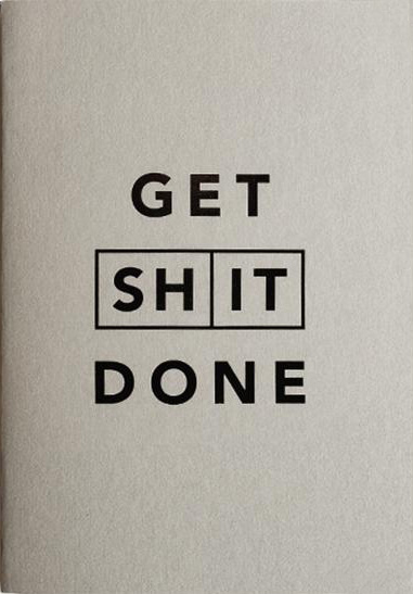 Mi Goals Get Shit Done Notebooks: A6 Soft Cover Classic Grey & Black Foil