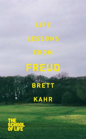 The School Of Life: Life Lessons from Freud