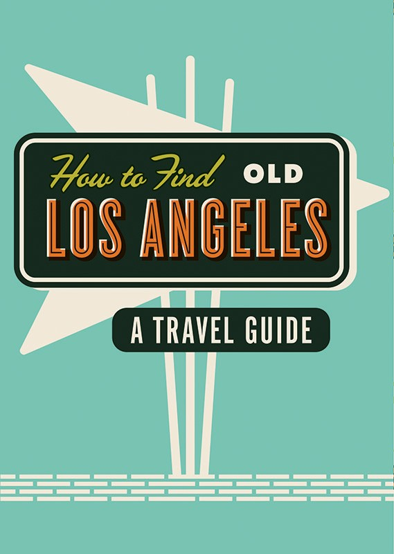 LA Map: How To Find Old LA