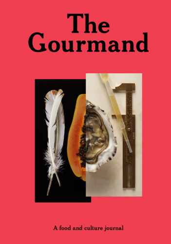 The Gourmand: A Food and Culture Journal Issue #1