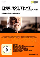 Art Lives: Baldessari: This Not That DVD