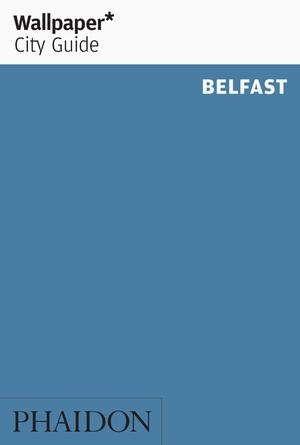 Wallpaper* City Guide Belfast