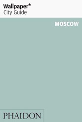 Wallpaper* City Guide Moscow