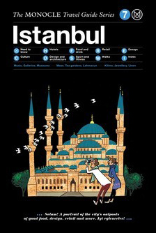 The Monocle Travel Guide Series: Istanbul