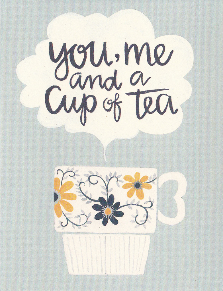 One Canoe Two Greeting Card: You, Me And A Cup Of Tea