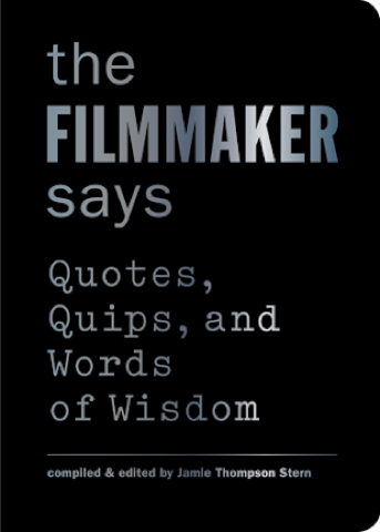 The Film Maker Says