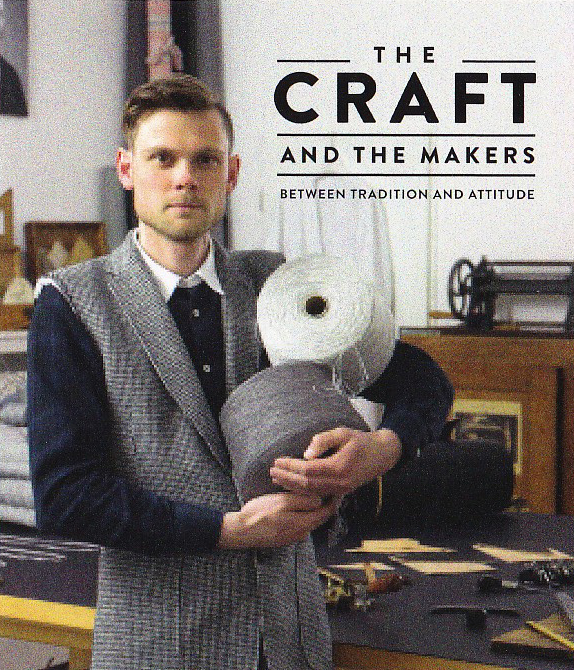 The Craft and The Makers: Between Traditions and Attitude