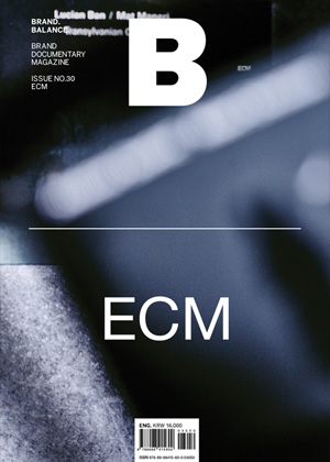 B: Brand Magazine Issue #30 ECM