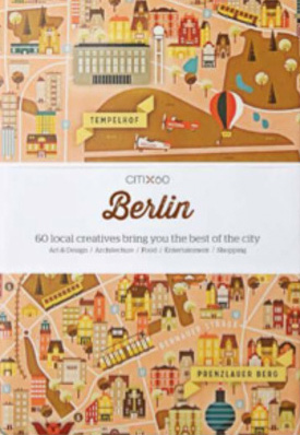CITIX60 City Guides: Berlin