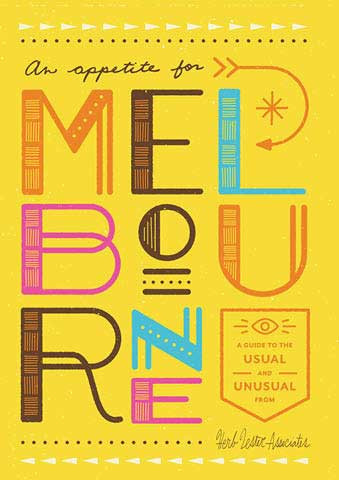 Melbourne Map: An Appetite for Melbourne