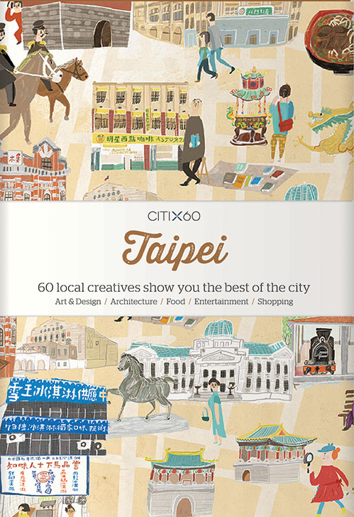 CITIX60 City Guides: Taipei