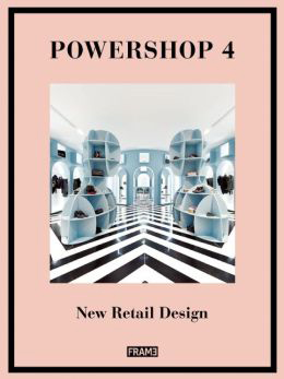 Powershop 4: New Retail Design