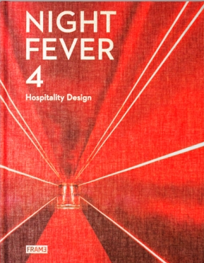 Night Fever 4: Hospitality Design