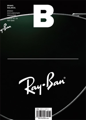 B: Brand Magazine Issue #8 Ray-Ban