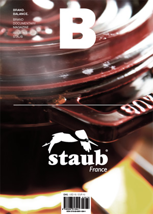 B: Brand Documentary Magazine #07 Staub