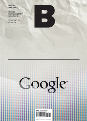 B: Brand Magazine Issue #28 Google