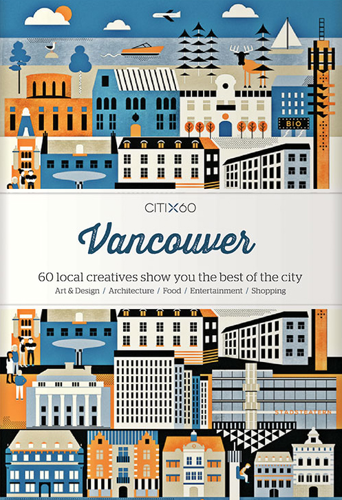 CITIX60 City Guides: Vancouver