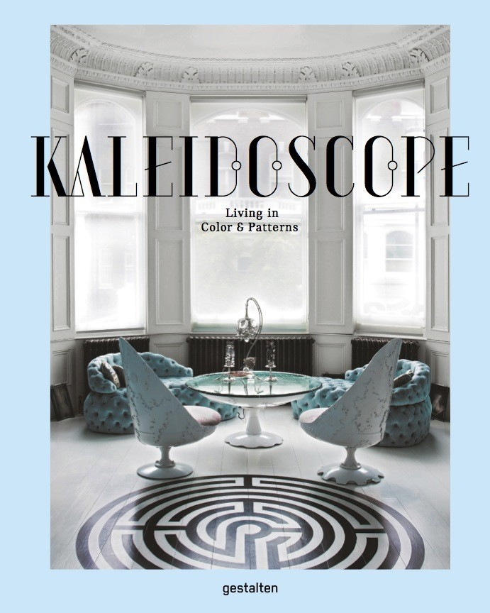 Kaleidoscope: Living In Colors & Patterns