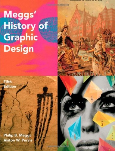 Meggs' History of Graphic Design (Fifth Edition)
