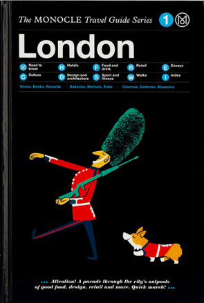 The Monocle Travel Guide Series: London