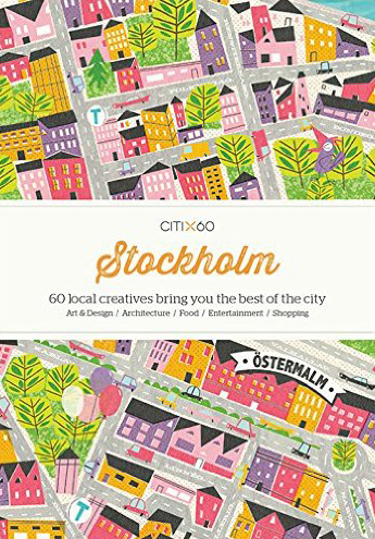 CITIX60 City Guides: Stockholm