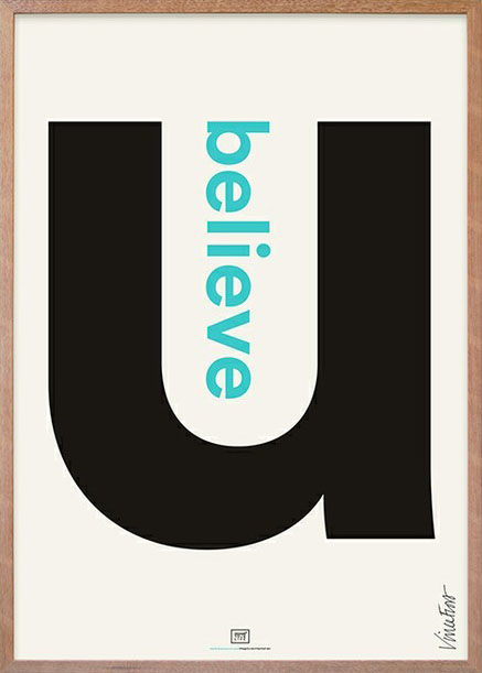 Design Your Life Poster: Believe In U