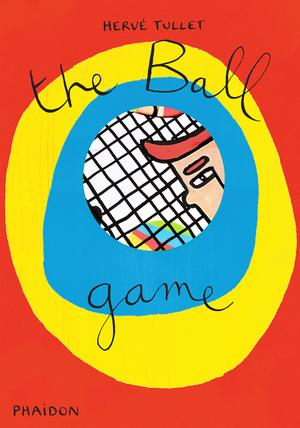 Herve Tullet: The Ball Game