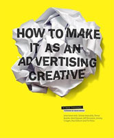 How To Make It As An Advertising Creative