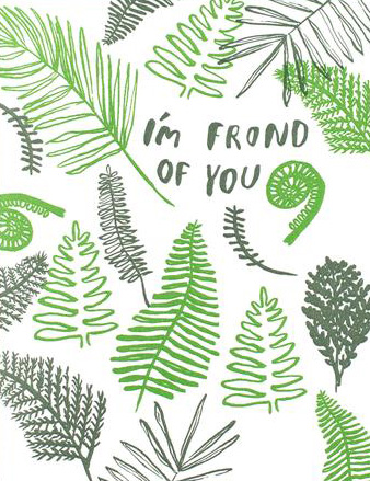 Egg Press Greeting Card: Fern Friendship