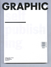 Graphic Magazine #10; Self Publishing