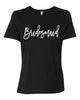 Bridesmaid Women's Fit Tee
