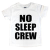 No Sleep Crew