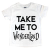 Take Me To Wonderland