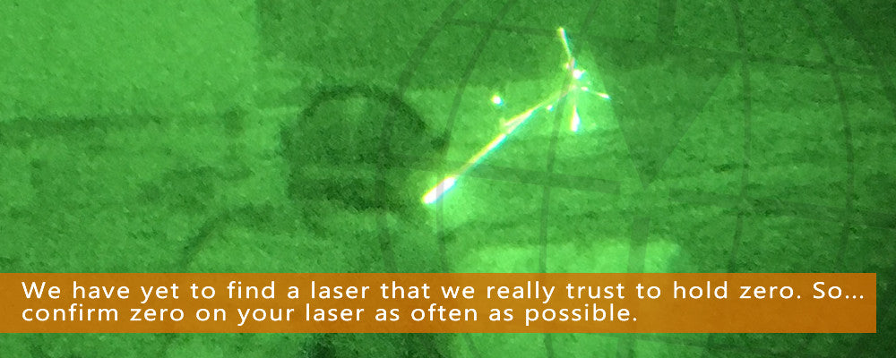 Confirm zero on IR lasers as often as possible.