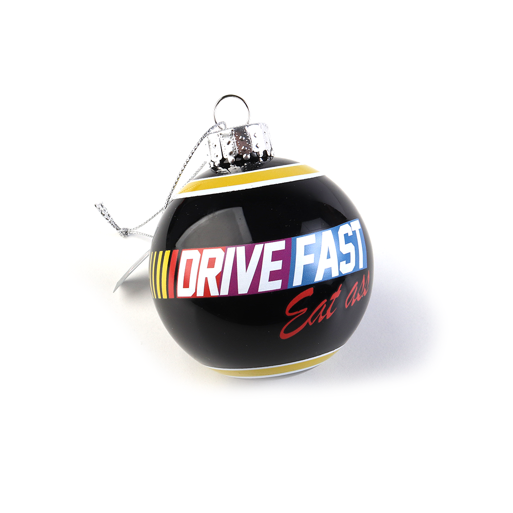 Drive Fast Eat Ass Christmas Ornament