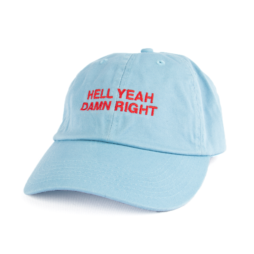 Hell Yeah Damn Right Dad Hat