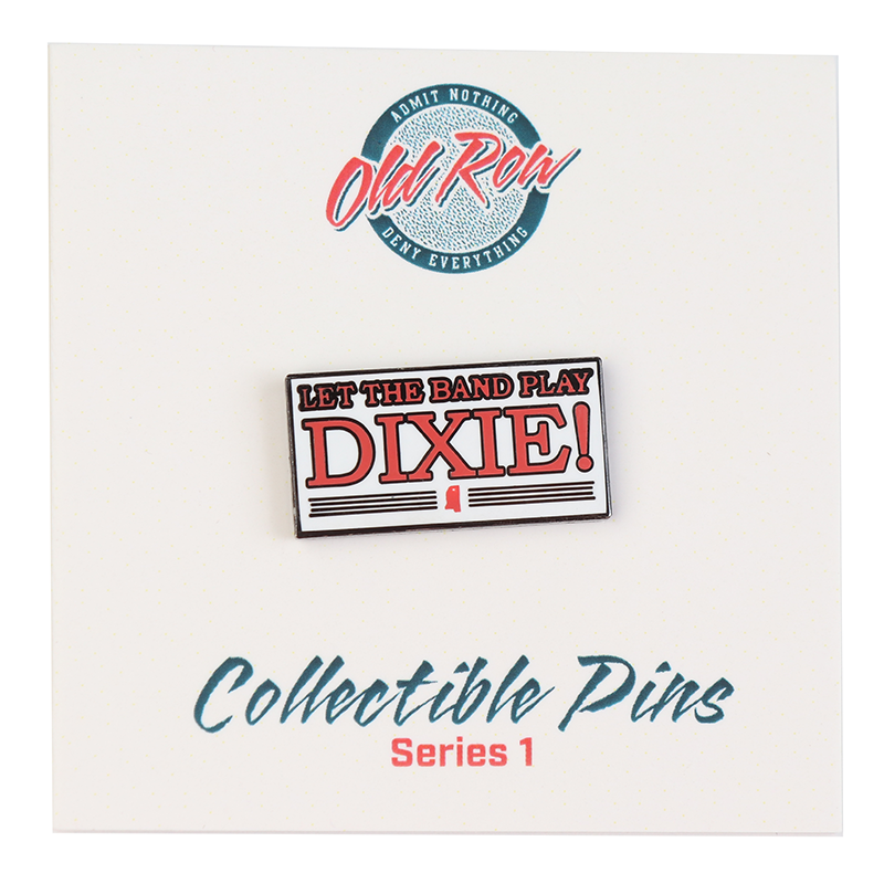 Let the Band Play Dixie Lapel Pin