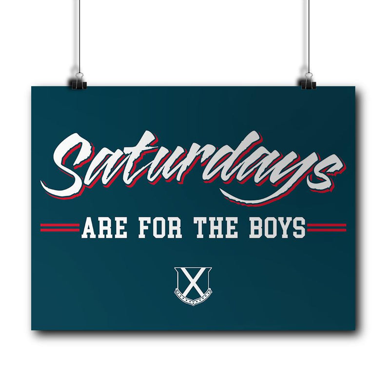 Saturdays Are For The Boys Blue Poster