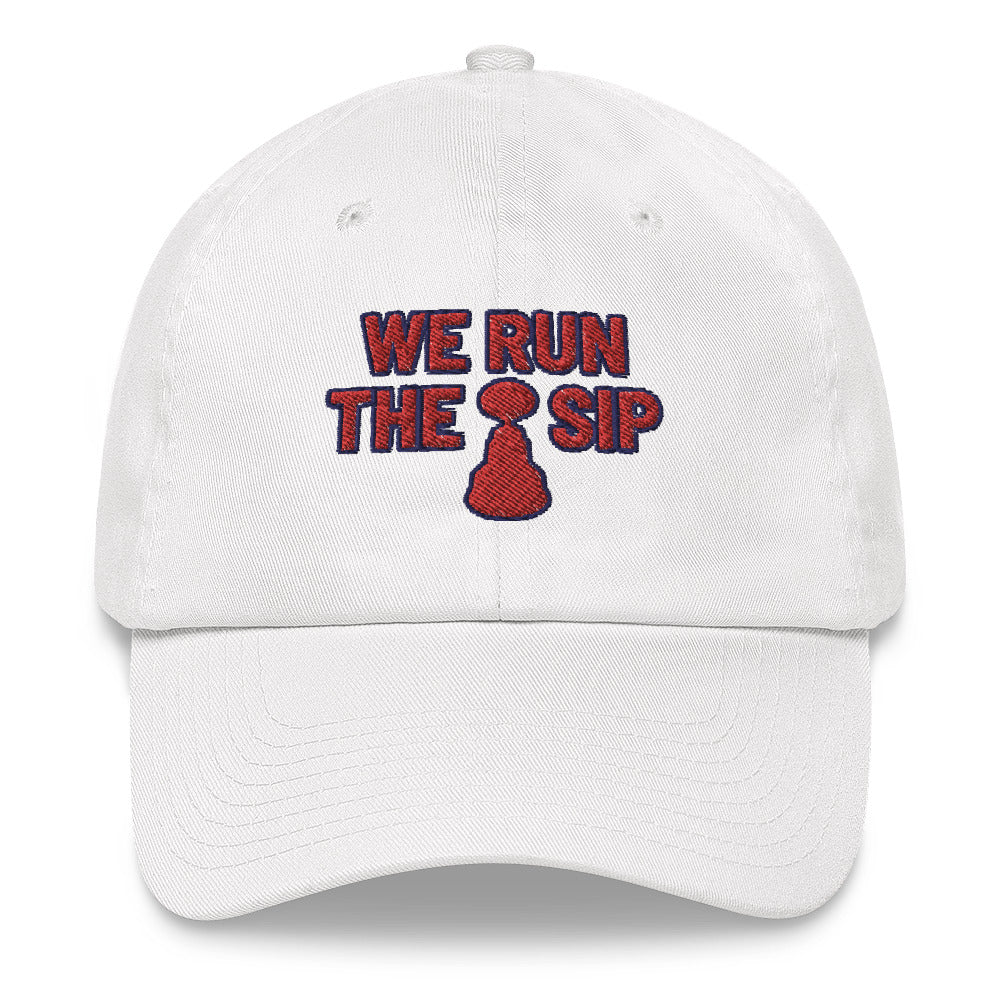 We Run The Sip Dad Hat