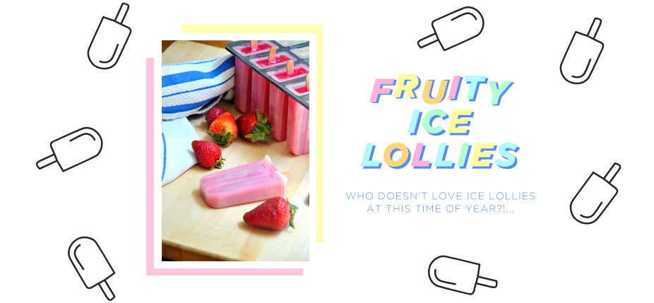 Fruity Ice Lollies