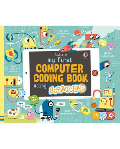 MY FIRST COMPUTER CODING BOOK USING SCRATCH JNR