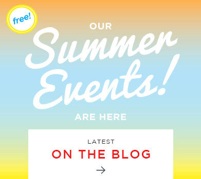 Our Summer Events!