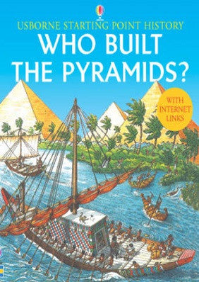 Who Built the Pyramids? - Usborne Starting Point